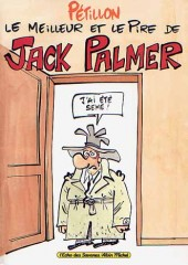Jack Palmer -HS 1- Le meilleur et le pire de Jack Palmer