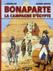 Jacques Martin présente -3- Bonaparte - la campagne d'Égypte