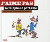 J'aime pas -7- Le téléphone portable