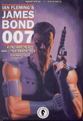 James Bond 007 - La Dent du serpent -2- La dent du serpent