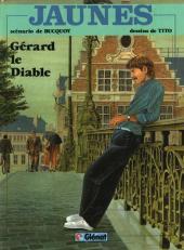 Jaunes -2- Gérard le diable