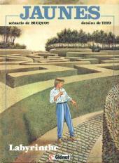 Jaunes -7- Labyrinthe