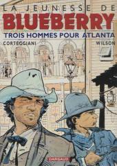 Blueberry (La Jeunesse de) -8a2000- Trois hommes pour Atlanta