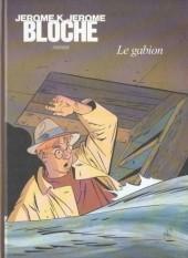 Jérôme K. Jérôme Bloche -12TT- Le gabion