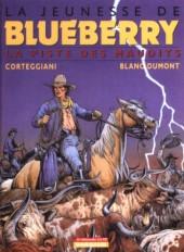 Blueberry (La Jeunesse de) -11Ind- La Piste des maudits