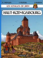 Jhen (Les voyages de) -4- Haut-Kœnigsbourg