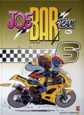 Joe Bar Team -6- Tome 6