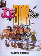 Joe Bar Team (France Loisirs) -1- Joe Bar Team tome 1 et tome 2