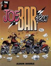 Joe Bar Team (France Loisirs) -2- Joe Bar Team tome 3 et tome 4
