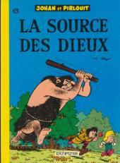 Johan et Pirlouit -6d85- La source des Dieux