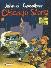 Johnny Goodbye -1- Chicago story
