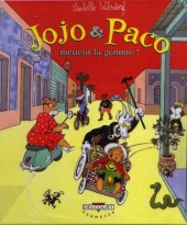 Jojo et Paco -2- Jojo et Paco mettent la gomme !
