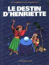 Le journal d'Henriette -3- Tome 3 - Le destin d'Henriette