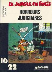 La jungle en folie (16/22) -245- Horreurs judiciaires
