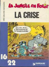 La jungle en folie (16/22) -575- La crise