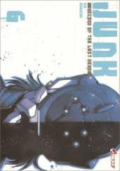 Junk - Record of the Last Hero -6- Tome 6