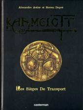 Kaamelott -2TL- Les sièges de transport