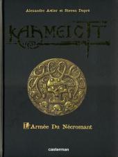 Kaamelott - tome 1, L'armée du Nécromant (Tirage de luxe)