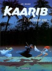 Kaarib -2- Les palmiers noirs