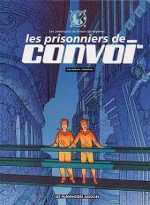 Karen Springwell -2- Les prisonniers de Convoi