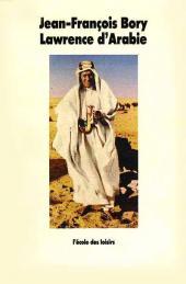 Lawrence d'Arabie (Bory/Loisel) - Lawrence d'Arabie
