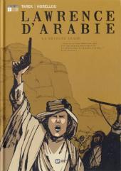 Lawrence d'Arabie (Tarek/Horellou) -1- La révolte arabe