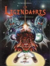 Les légendaires -7- Aube et Crépuscule