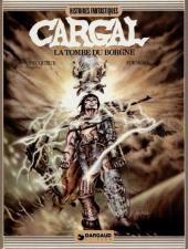 Légendes du chevalier Cargal -1- La Tombe du Borgne