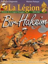 La légion -2- Bir-hakeim (histoire légion 1919 - 1945)