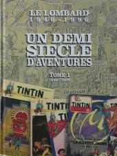 (DOC) Le Lombard : Un demi siècle d'aventures - L'aventure sans fin -1- Un demi siècle d'aventures (Tome 1 : 1946-1969)