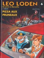 Léo Loden -6- Pizza aux pruneaux