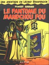 Léonid Beaudragon -1a- Le fantôme du Mandchou fou