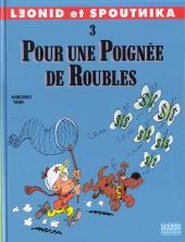 Léonid et Spoutnika -3- Pour une poignée de roubles