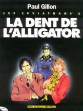 Les léviathans -2a- La dent de l'alligator