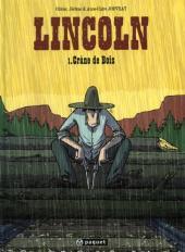 Lincoln -1- Crâne de bois