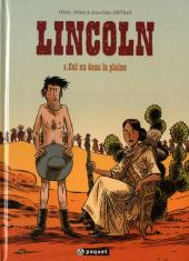 Lincoln -5- Cul nu dans la plaine