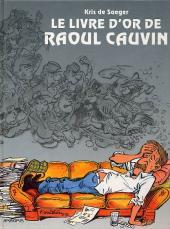 (AUT) Cauvin -1- Livre d'or de Raoul Cauvin