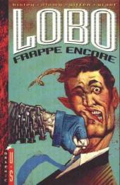 Lobo -3- Lobo frappe encore