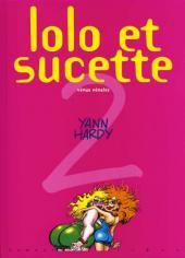 Lolo et Sucette -2- Vénus vénales