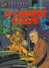 Lou Cale - The Famous -2a1990- Le cadavre scalpé