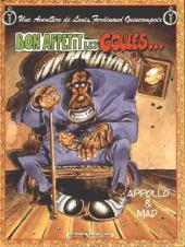 Louis Ferdinand Quincampoix (Une aventure de) -2- Bon appétit les goules