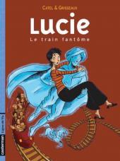 Lucie -1- Le train fantôme
