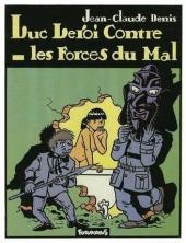 Luc Leroi -2a- Luc Leroi Contre les Forces du Mal