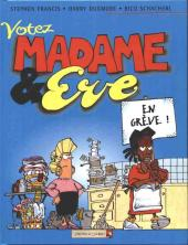Madame et Eve -2- Votez Madame et Eve