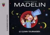 Madelin - Le clown tournaisien