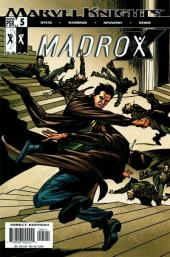 Madrox (2004) -5- Once burned, twice shy