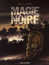 Magie noire -2- Tome 2