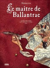 Le maître de Ballantrae -2- Livre second
