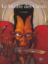 Le maître des Cieux -1- La Prophétie