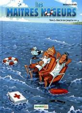 Les maîtres-nageurs -3- Dans la mer jusqu'au cou